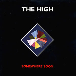 RETROSPECTIVE: The High Somewhere Soon